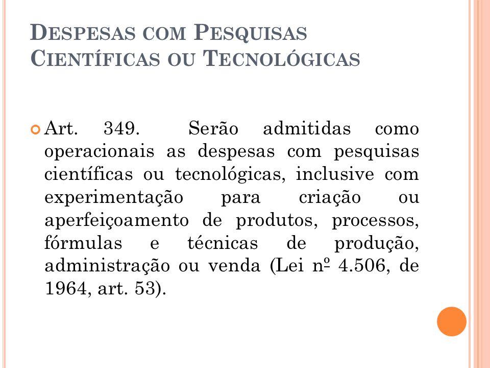Despesas com Pesquisas Científicas ou Tecnológicas