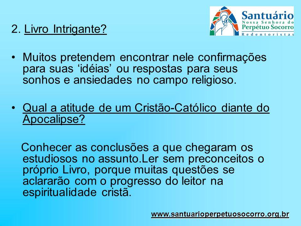 Qual a atitude de um Cristão-Católico diante do Apocalipse