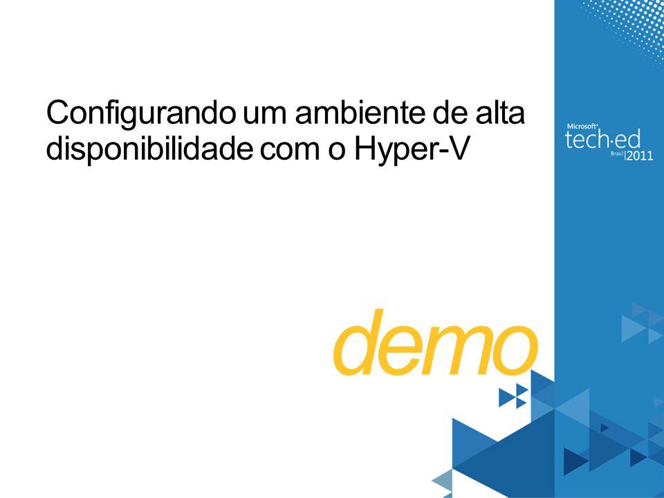 Configurando um ambiente de alta disponibilidade com o Hyper-V