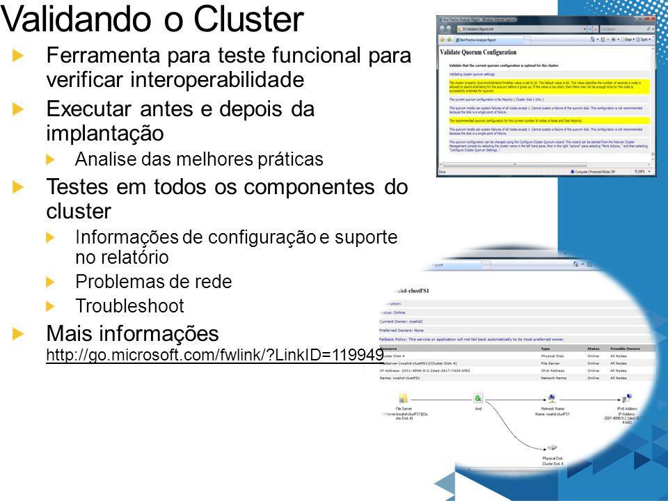 Validando o Cluster Ferramenta para teste funcional para verificar interoperabilidade. Executar antes e depois da implantação.