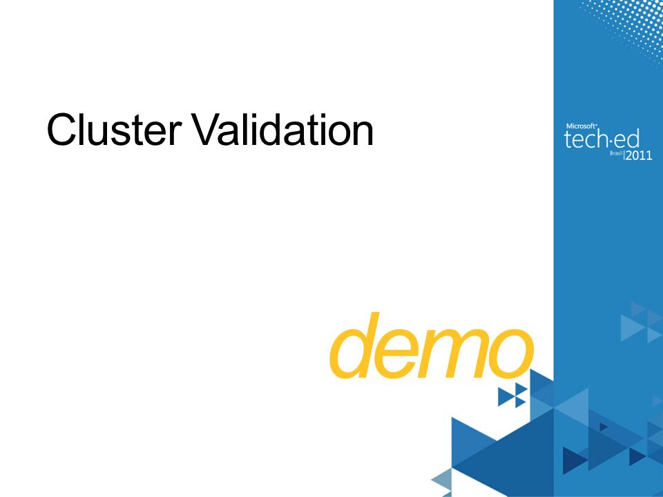 demo Cluster Validation 4/2/2017 6:36 AM
