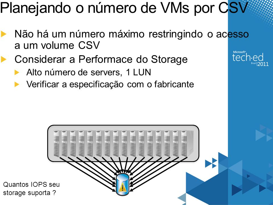 Planejando o número de VMs por CSV