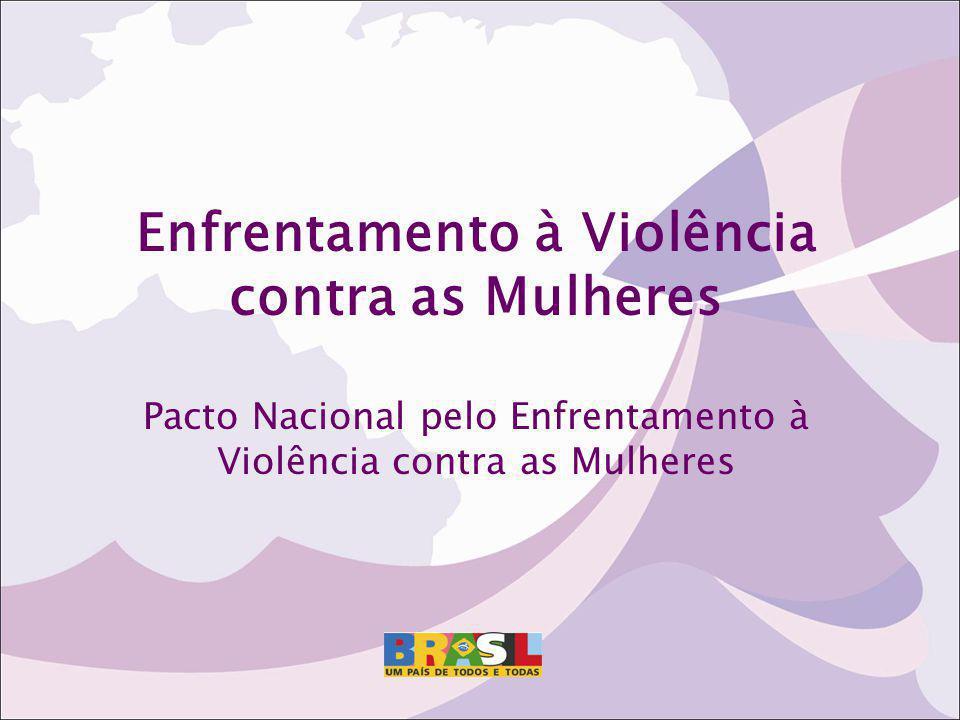 Enfrentamento à Violência contra as Mulheres