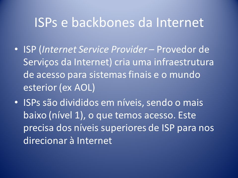ISPs e backbones da Internet