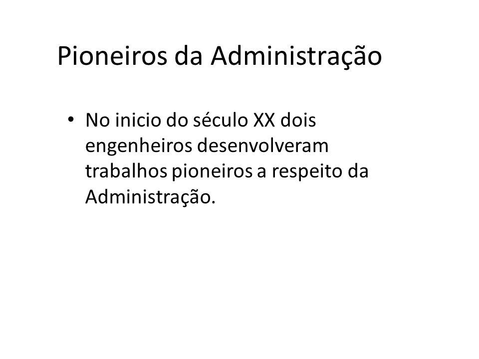 Pioneiros da Administração