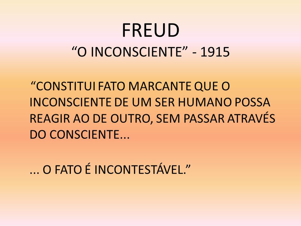 FREUD O INCONSCIENTE - 1915