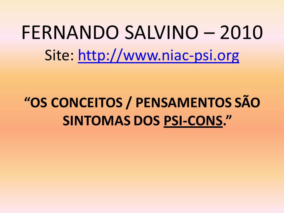FERNANDO SALVINO – 2010 Site: http://www.niac-psi.org