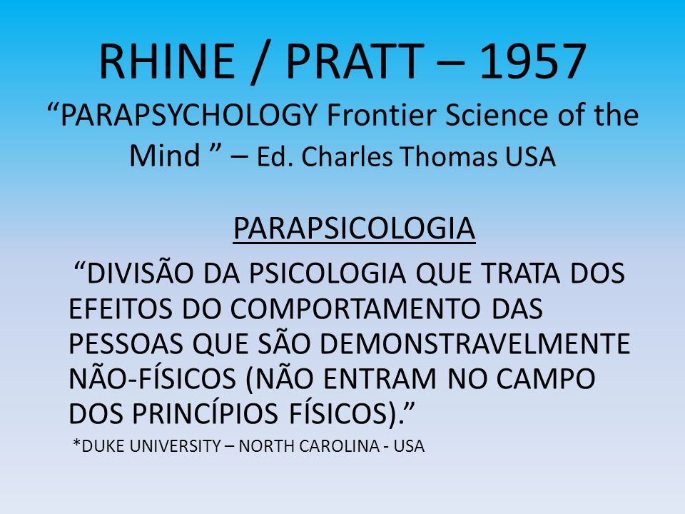RHINE / PRATT – 1957 PARAPSYCHOLOGY Frontier Science of the Mind – Ed. Charles Thomas USA