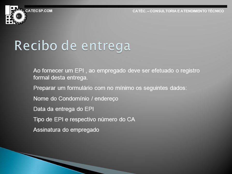 CATECSP.COM CATÉC. – CONSULTORIA E ATENDIMENTO TÉCNICO. Recibo de entrega.