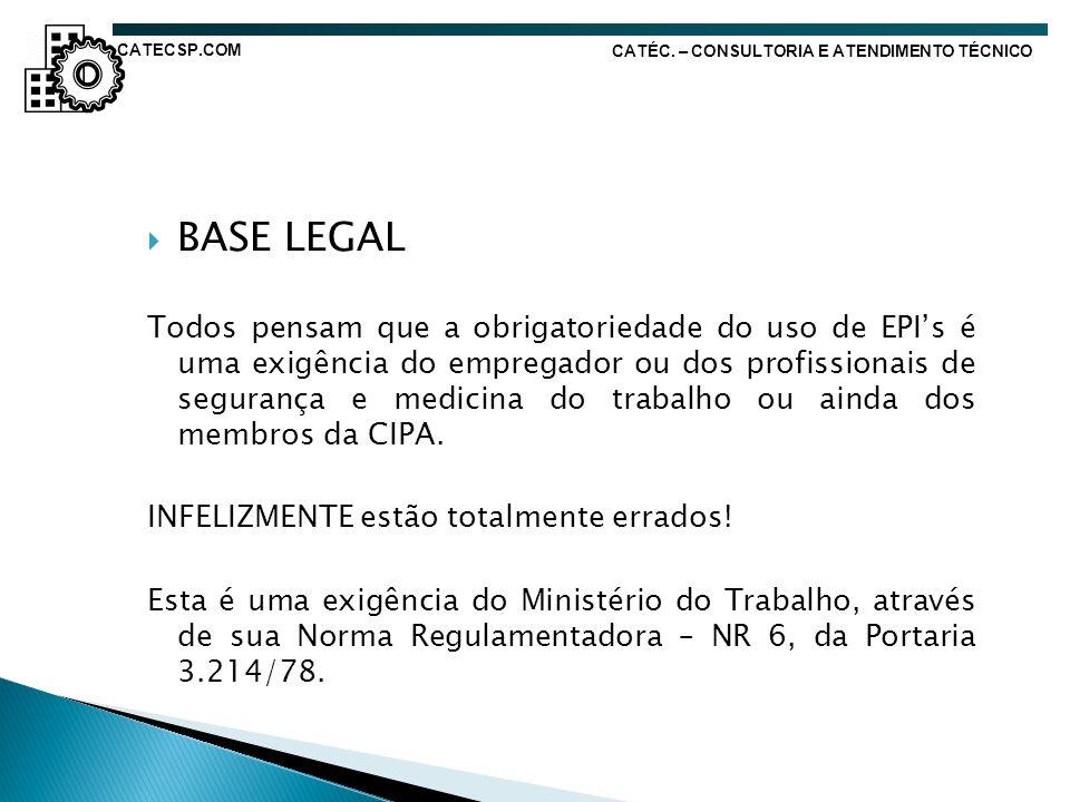 CATECSP.COM CATÉC. – CONSULTORIA E ATENDIMENTO TÉCNICO. BASE LEGAL.