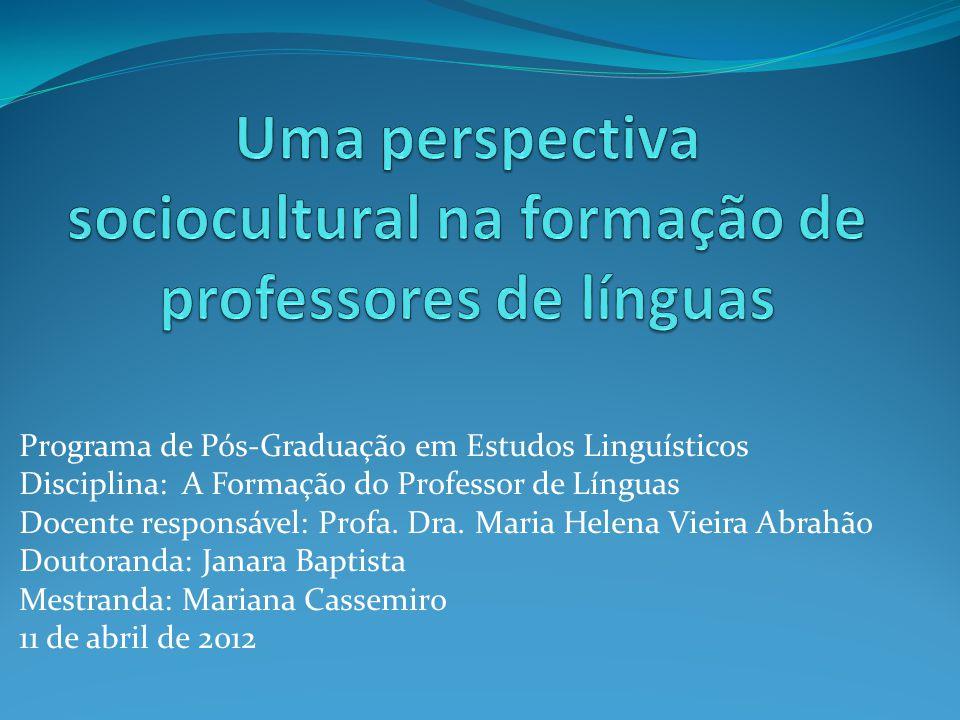 Uma perspectiva sociocultural na formação de professores de línguas