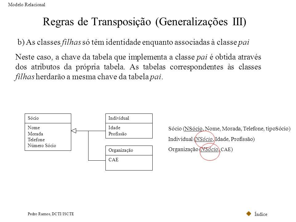 Regras de Transposição (Generalizações III)