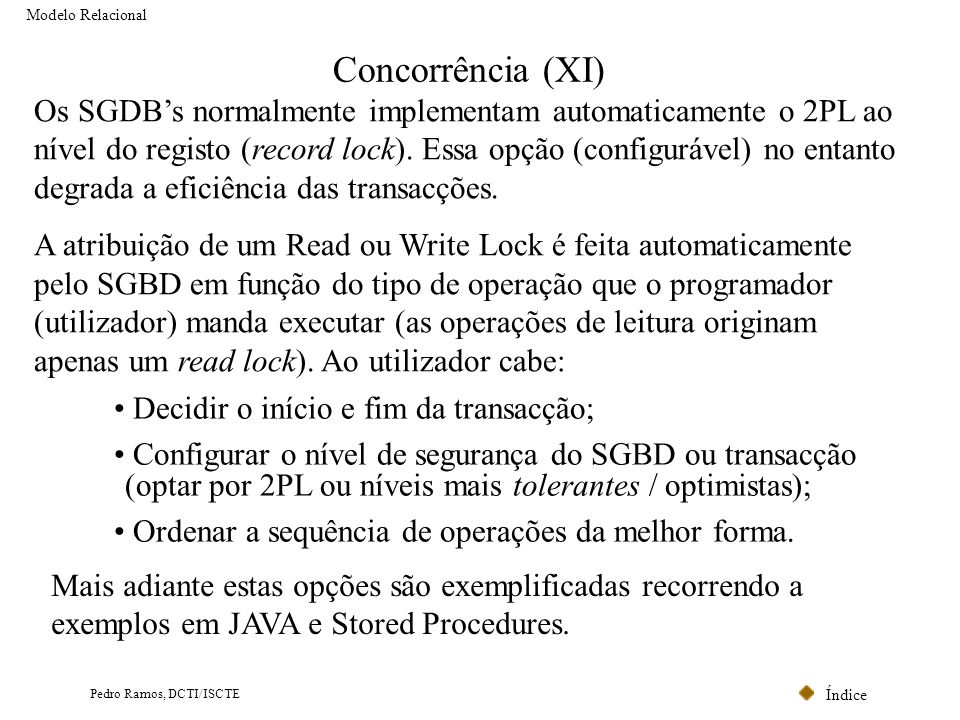 Modelo Relacional Concorrência (XI)