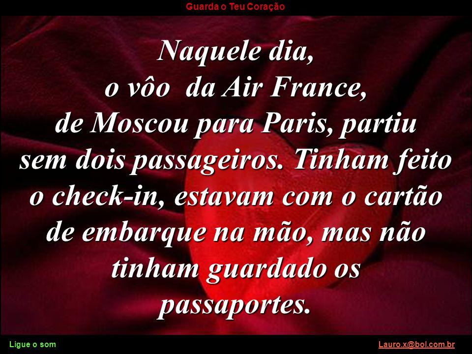 de Moscou para Paris, partiu
