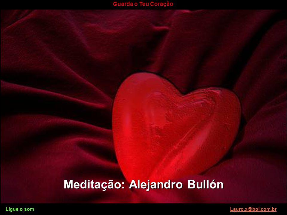 Meditação: Alejandro Bullón
