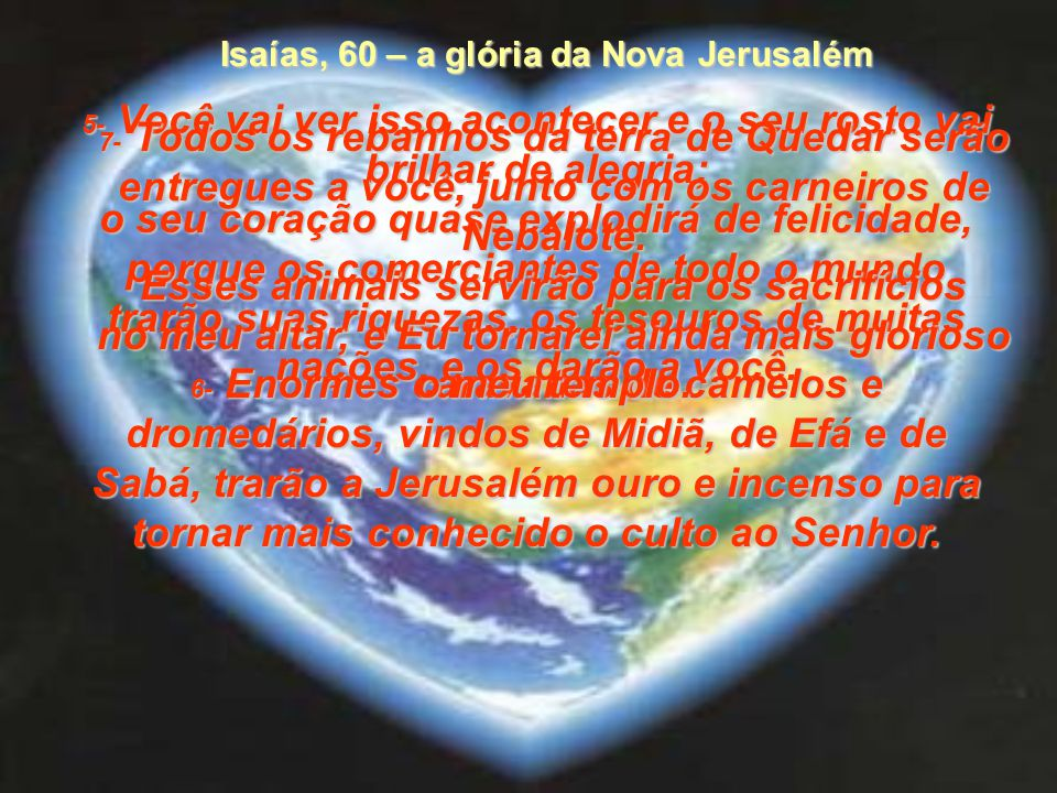 Isaías, 60 – a glória da Nova Jerusalém