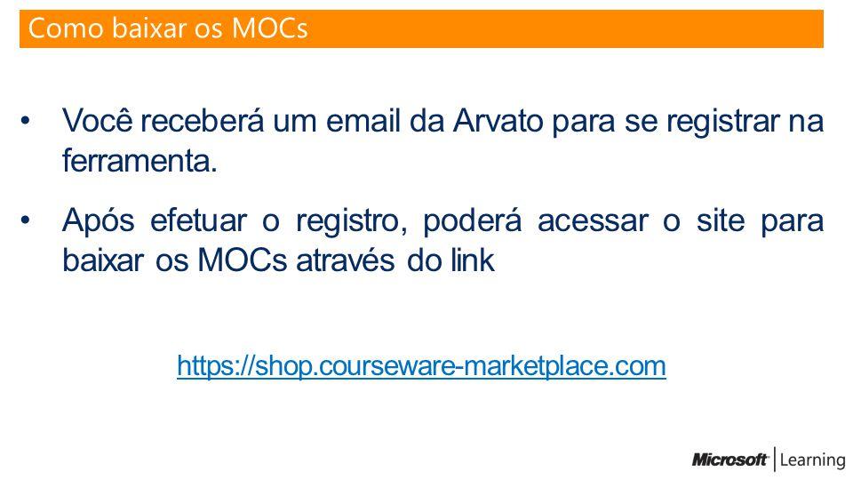 Você receberá um email da Arvato para se registrar na ferramenta.