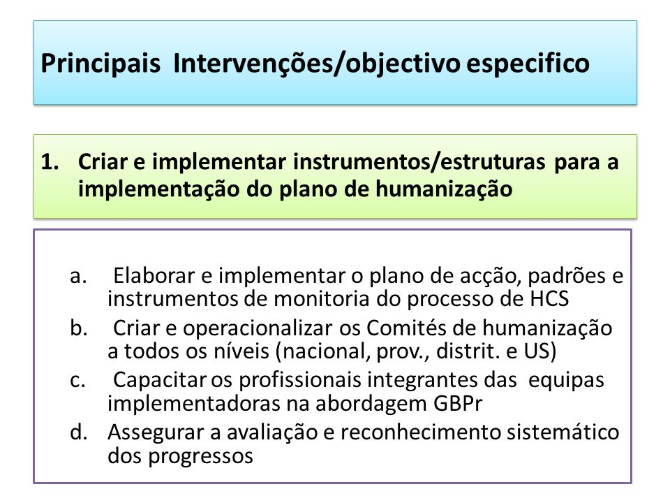 Principais Intervenções/objectivo especifico