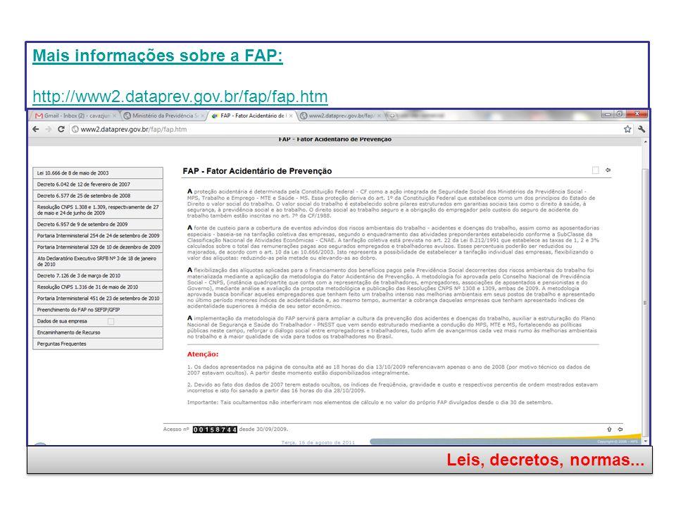 Mais informações sobre a FAP: