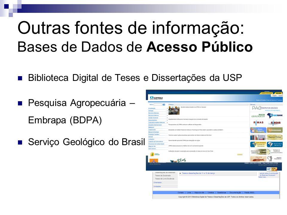 Outras fontes de informação: Bases de Dados de Acesso Público
