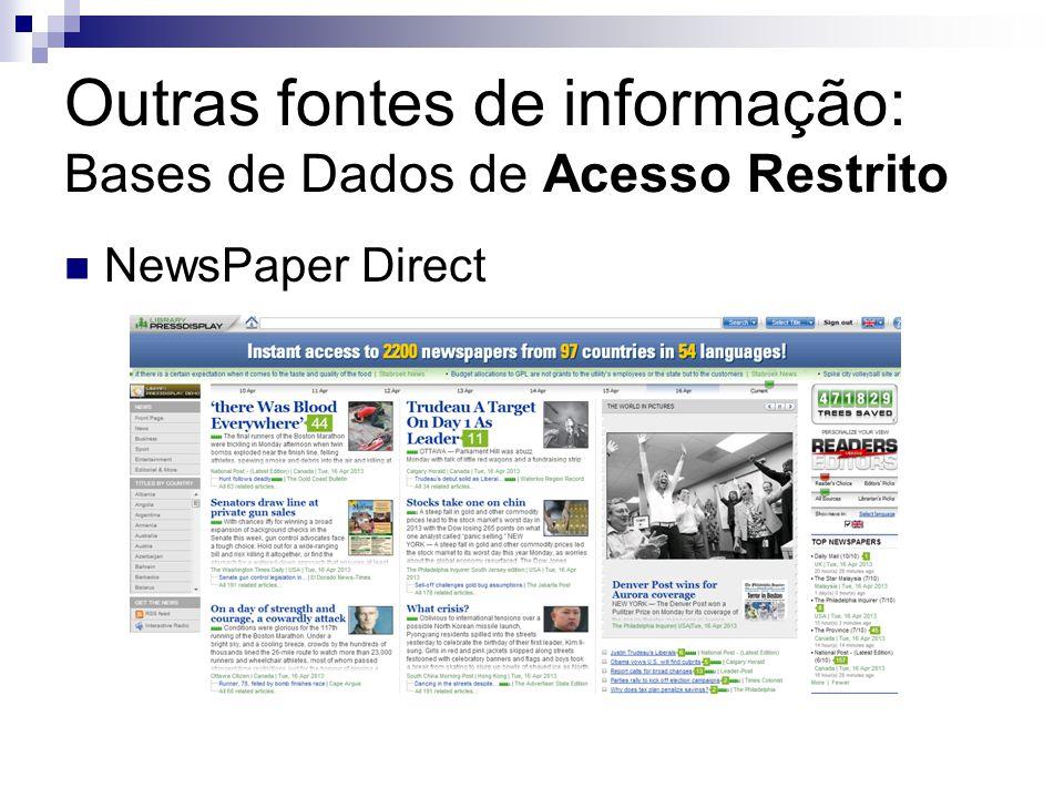 Outras fontes de informação: Bases de Dados de Acesso Restrito