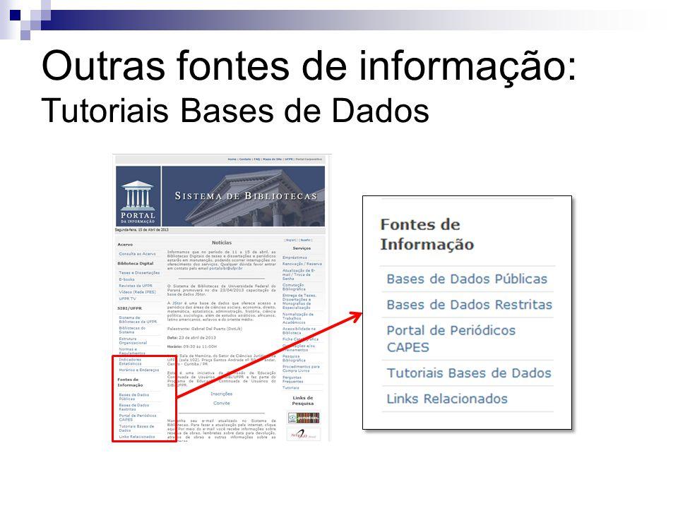 Outras fontes de informação: Tutoriais Bases de Dados