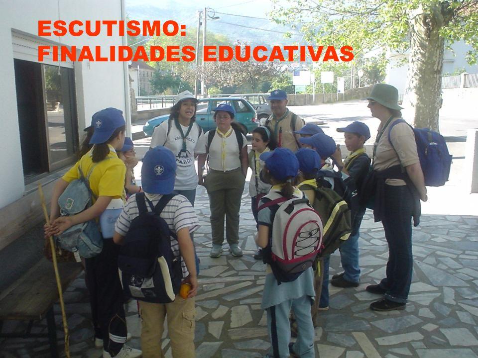 ESCUTISMO: FINALIDADES EDUCATIVAS