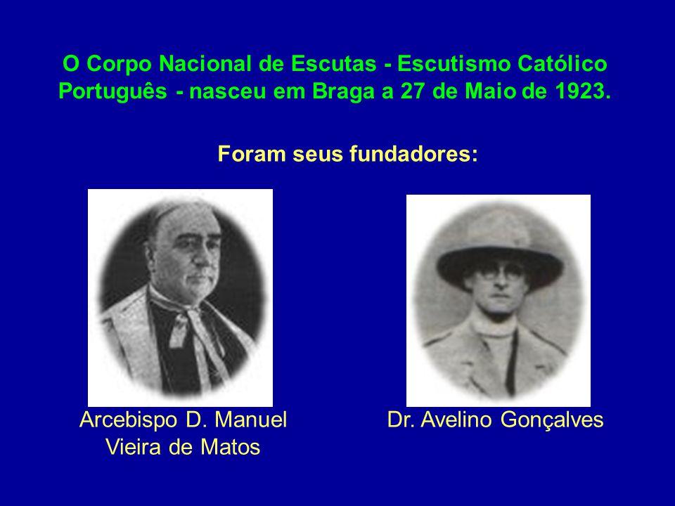 Foram seus fundadores: