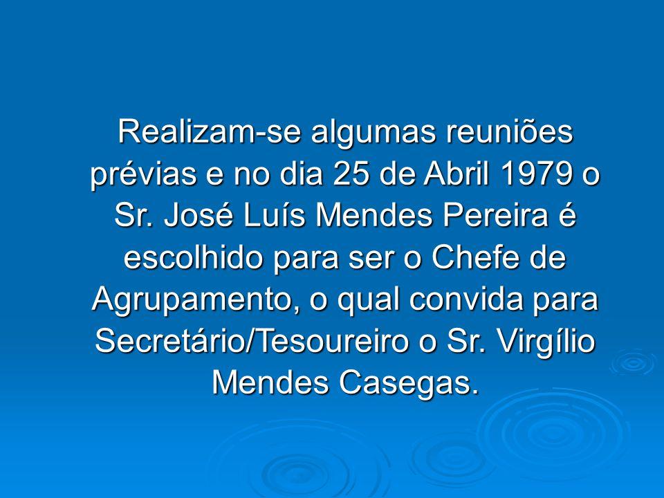 Realizam-se algumas reuniões prévias e no dia 25 de Abril 1979 o Sr