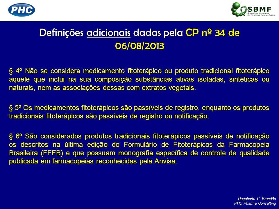 Definições adicionais dadas pela CP nº 34 de 06/08/2013