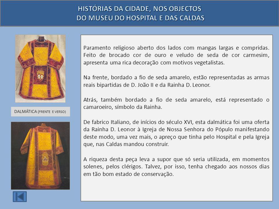 HISTÓRIAS DA CIDADE, NOS OBJECTOS O MUSEU DO HOSPITAL E DAS CALDAS