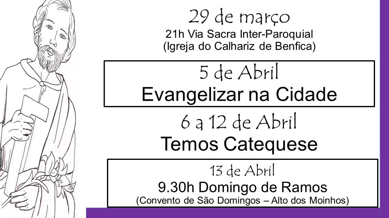 5 de Abril Evangelizar na Cidade