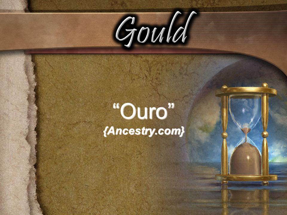 Gould Ouro {Ancestry.com}