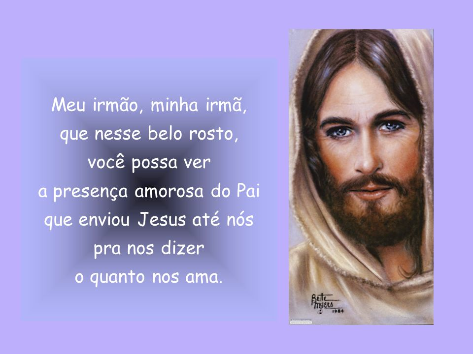 a presença amorosa do Pai que enviou Jesus até nós
