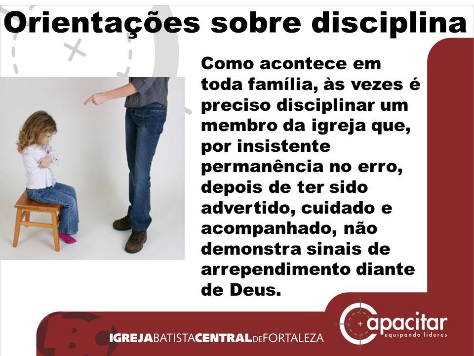 Orientações sobre disciplina
