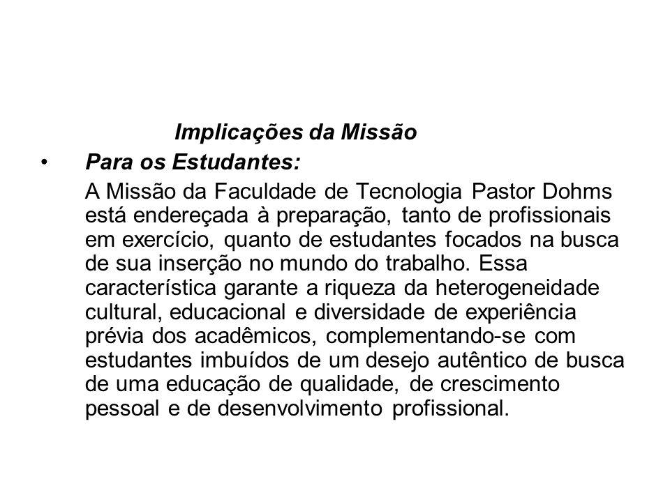 Implicações da Missão Para os Estudantes: