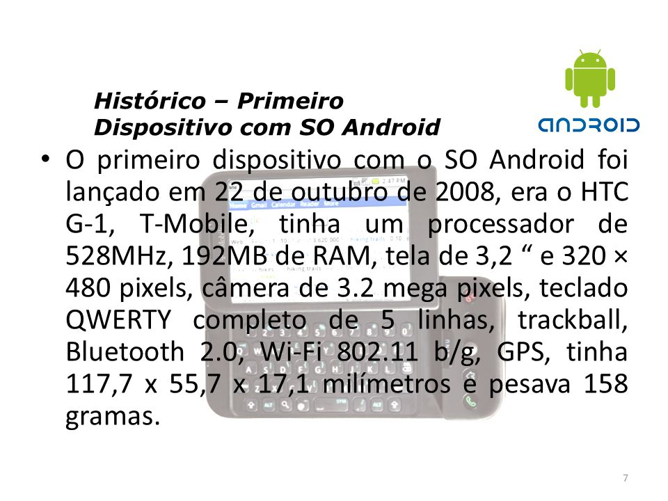 Histórico – Primeiro Dispositivo com SO Android