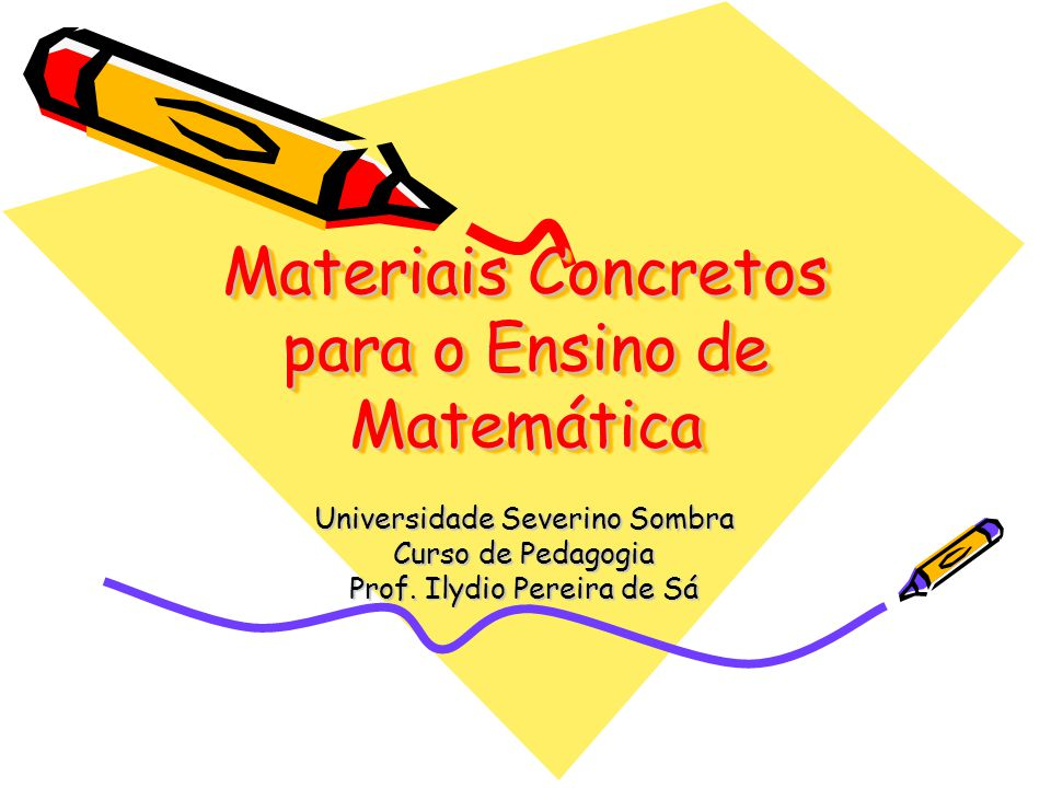 Materiais Concretos para o Ensino de Matemática