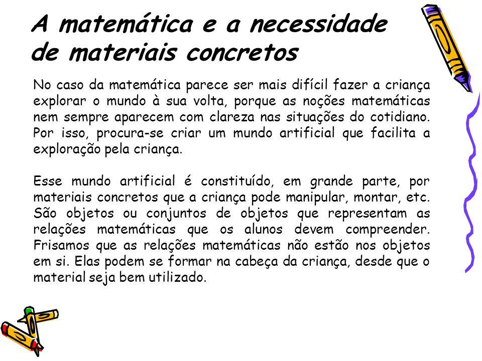 A matemática e a necessidade de materiais concretos