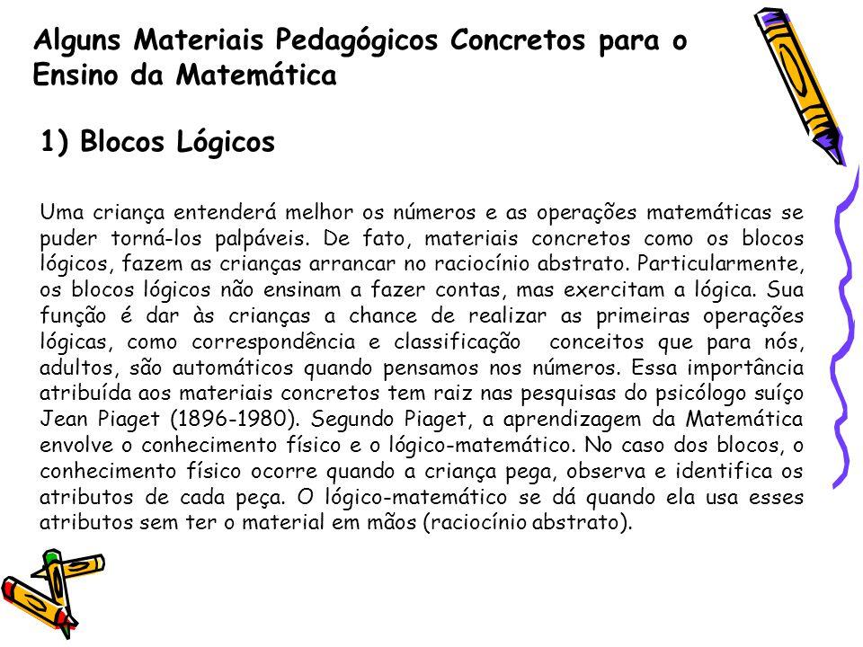 Alguns Materiais Pedagógicos Concretos para o Ensino da Matemática