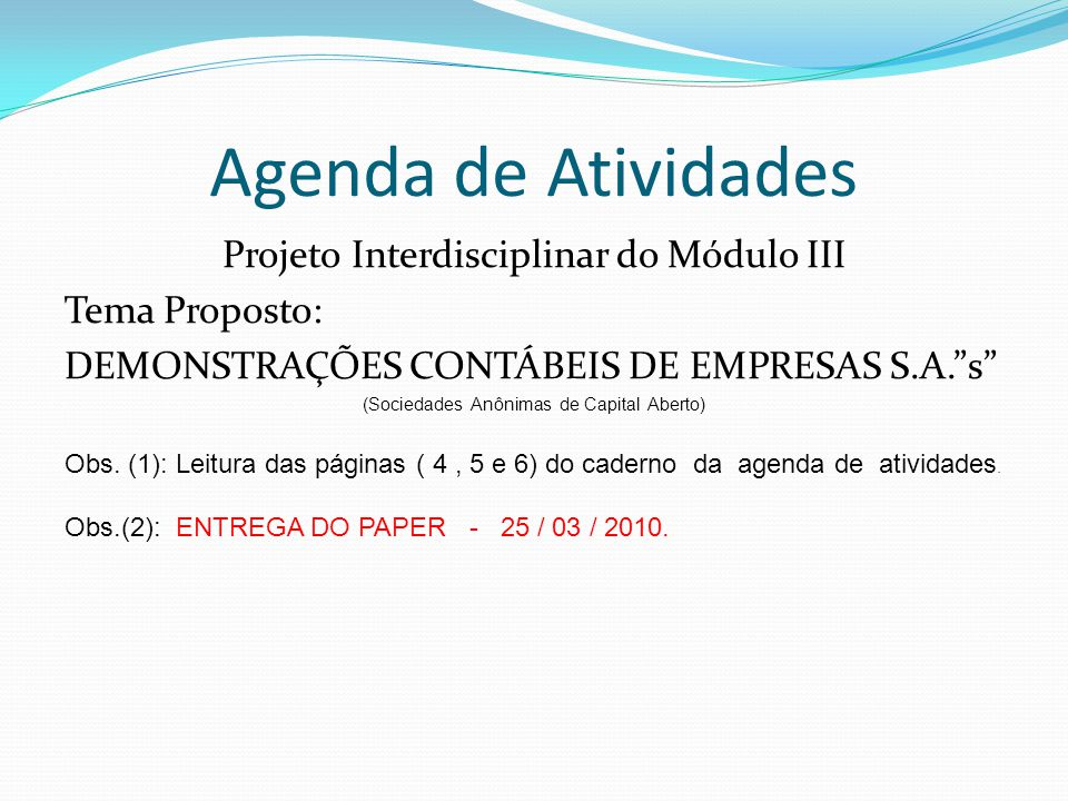 Agenda de Atividades Projeto Interdisciplinar do Módulo III