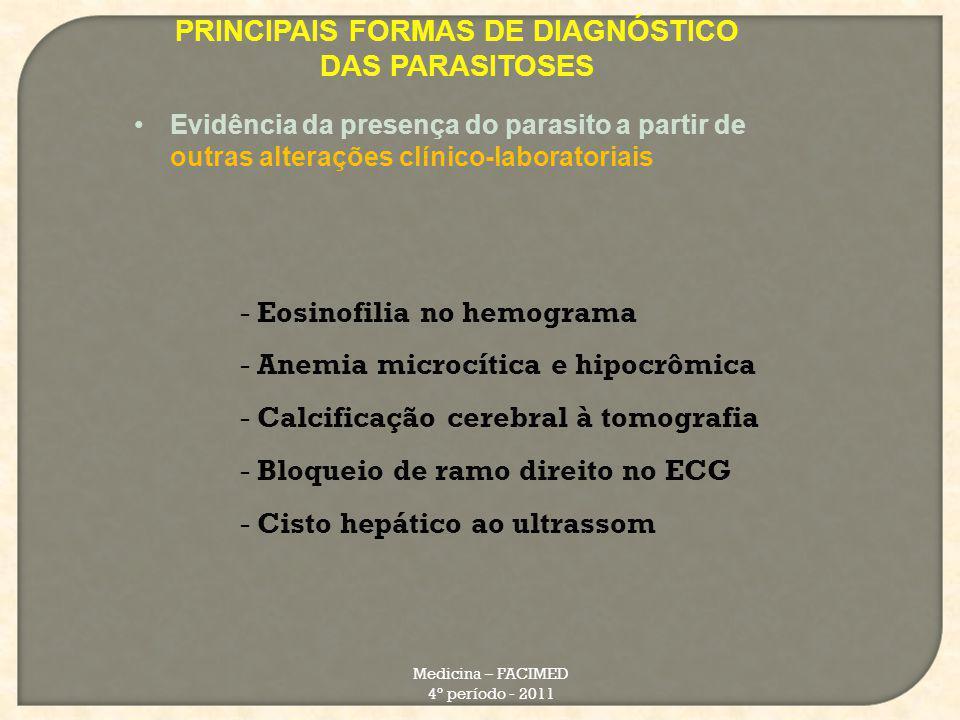 PRINCIPAIS FORMAS DE DIAGNÓSTICO DAS PARASITOSES