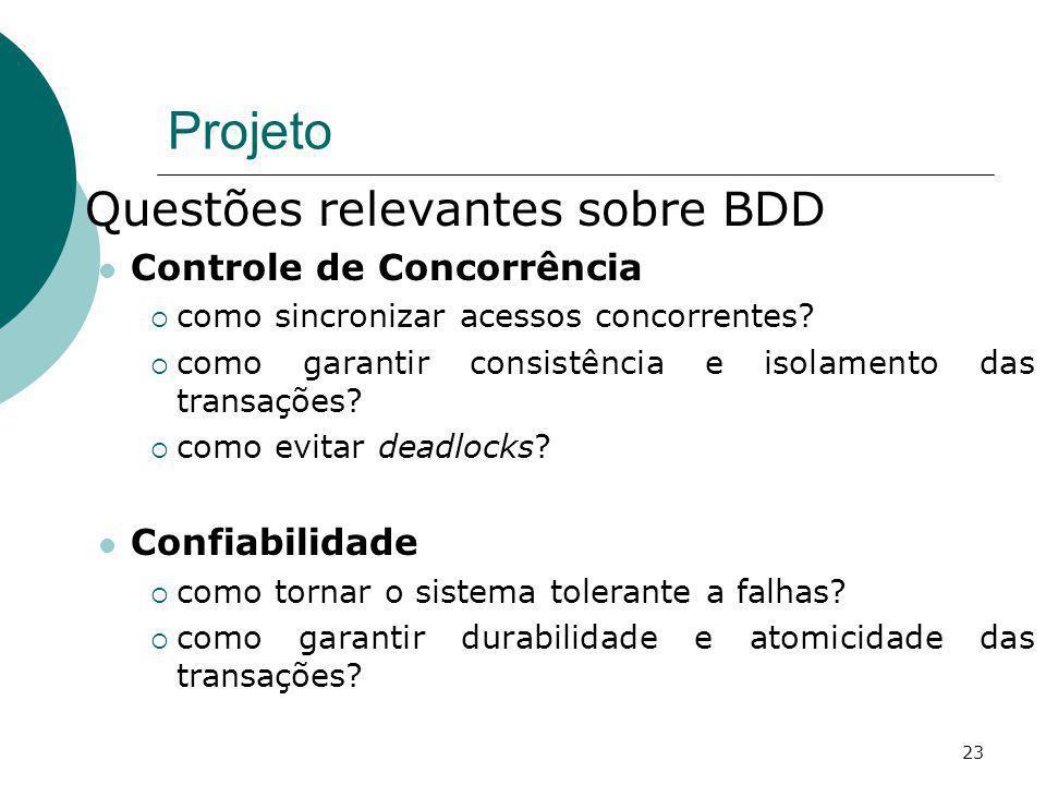 Projeto Questões relevantes sobre BDD Controle de Concorrência