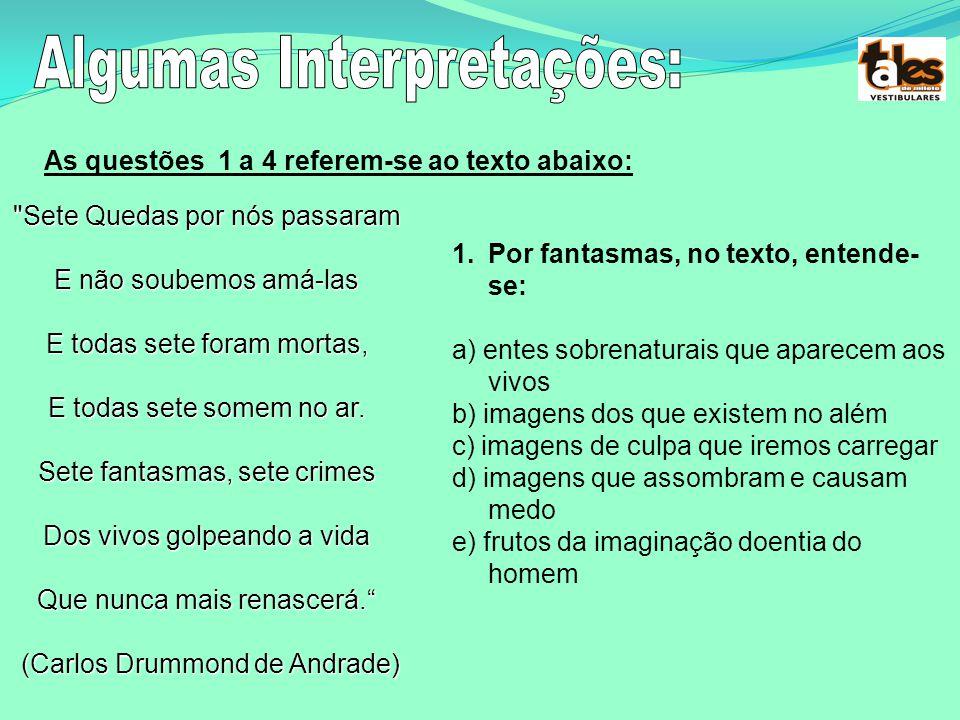 Algumas Interpretações: