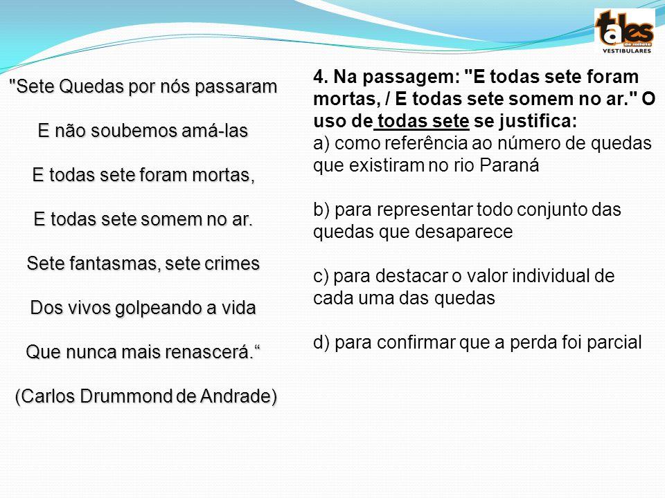 a) como referência ao número de quedas que existiram no rio Paraná