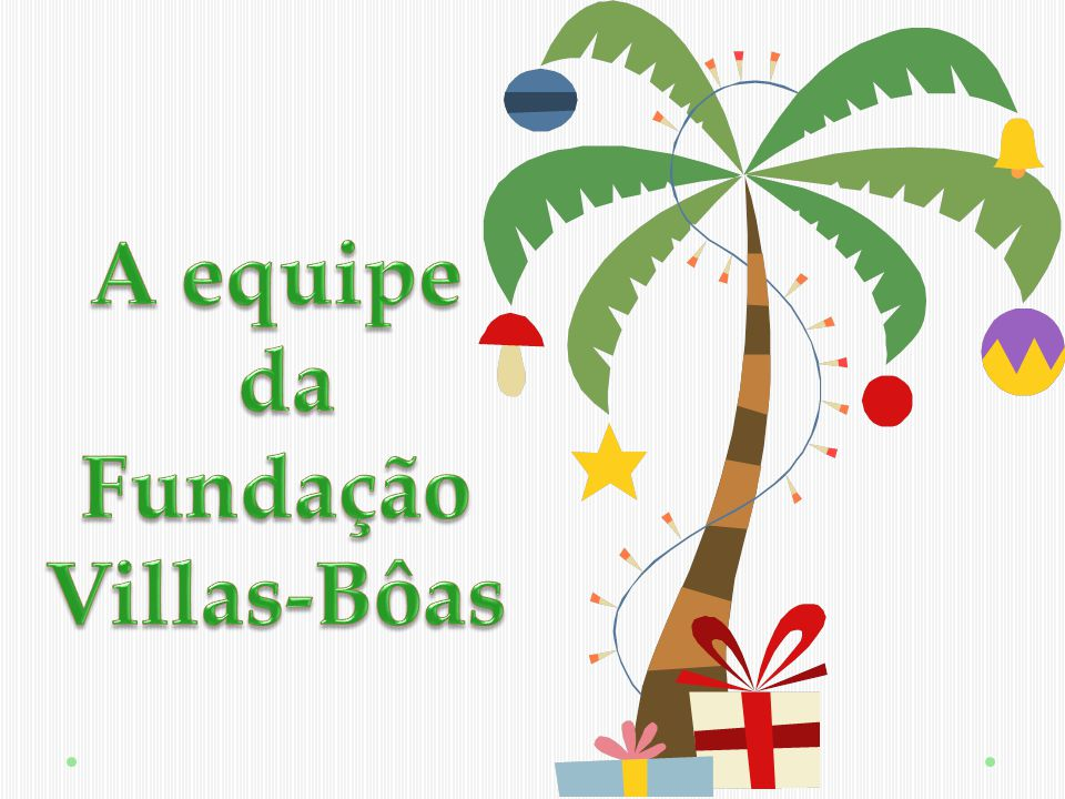 da Fundação Villas-Bôas