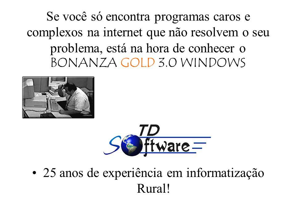 25 anos de experiência em informatização Rural!