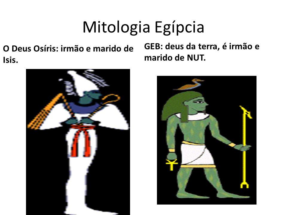 Mitologia Egípcia O Deus Osíris: irmão e marido de Isis.