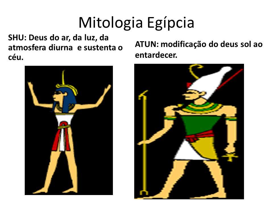 Mitologia Egípcia SHU: Deus do ar, da luz, da atmosfera diurna e sustenta o céu.