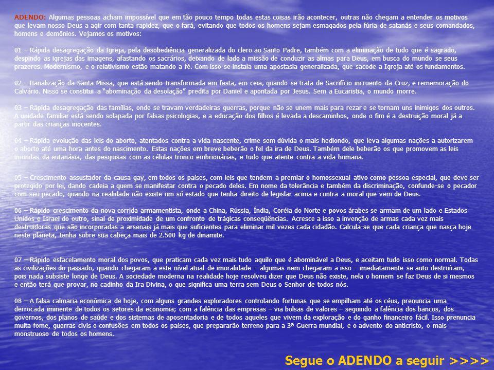 Segue o ADENDO a seguir >>>>